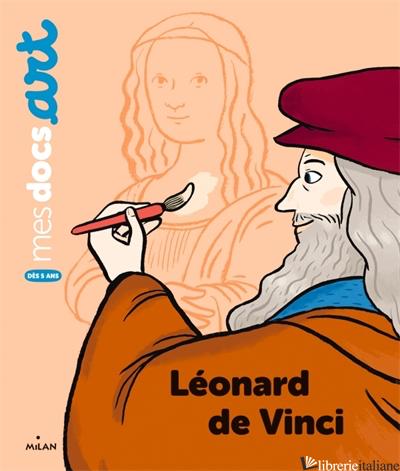 Leonard de Vinci - Barthere Sarah