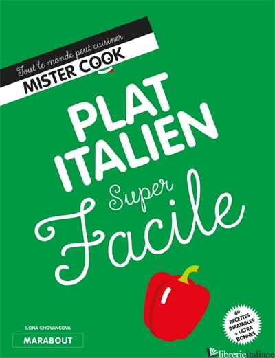 Super Facile : Un plat italien - Chovancova Ilona