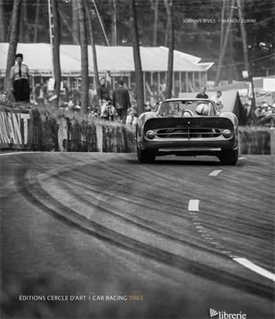 Car Racing 1965 - Johnny Rives,Manou Zurini