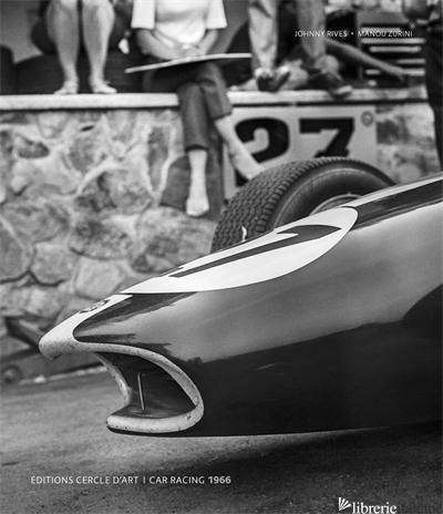 Car Racing 1966 - Johnny Rives,Manou Zurini