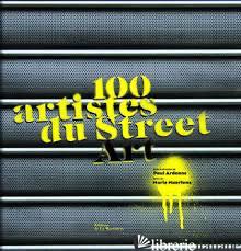 100 ARTISTES DU STREET ART -