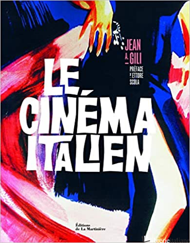 Cinema Italien - Gili Jean A.