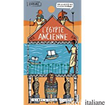 EXPLORE L'EGYPTE ANCIENNE - GREENBERG IMOGEN