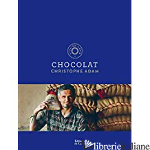 Chocolat - Adam, Christophe