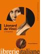Leonard de Vinci en 15 questions - Delieuvin Vincent