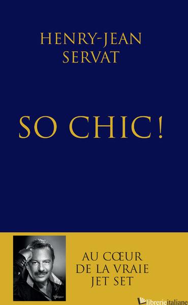 So chic - SERVAT HENRY JEAN