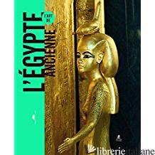 L'ART DE L'EGYPTE ANCIENNE - COLLECTIF