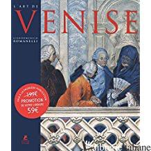 Art De Venise - ROMANELLI G.