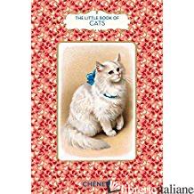 Little Book Of Cats, tHE - Brigitte Bulard-Cordeau