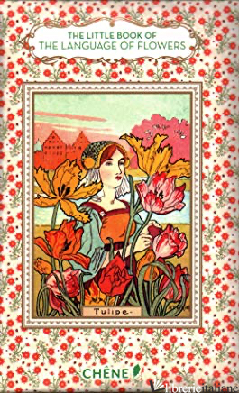 Little Book Of The Language Of Flower - Nathalie Chahine