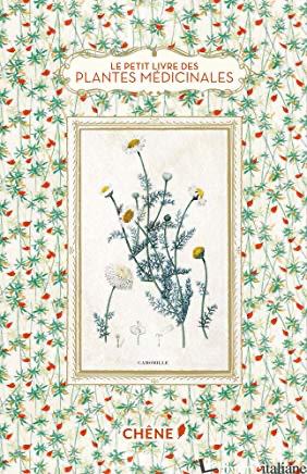 LITTLE BOOK OF MEDICINAL PLANTS, THE HB - Elisabeth Trotignon