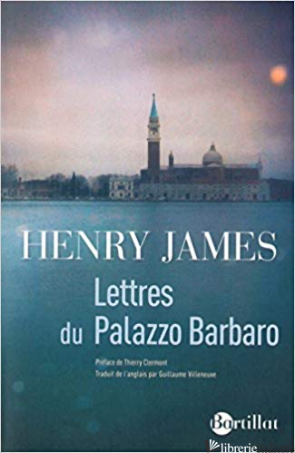 Lettres Du Palazzo Barbaro - James Henry