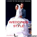 WEDDINGS OF STYLE - KALLIOPE KARELLA