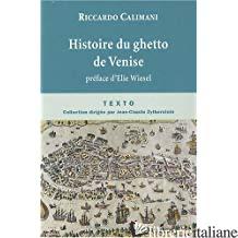 Histoire du ghetto de Venise - Riccardo Calimani