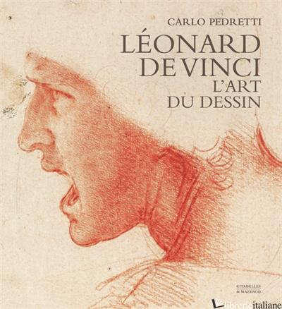 LEONARD DE VINCI. L'ART DU DESSIN - PEDRETTI CARLO
