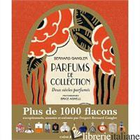 PARFUMS DE COLLECTION - GAGLER B AGNELLI B