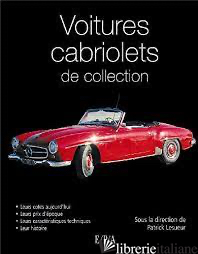 LES VOITURES DE COLLECTION LES CABRIOLETS -