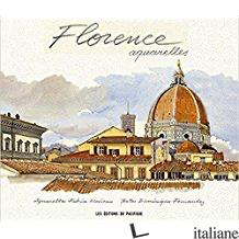 Florence Aquarelles - D'Azay Lucien