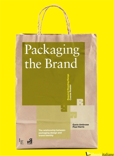 PACKAGING THE BRAND - GAVIN AMBROSE AND PAUL HARRIS