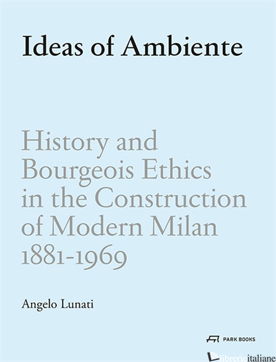 Ideas of Ambiente - Angelo Raffaele Lunati