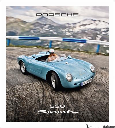 Porsche 550 Spyder - Stefan Bogner,Glen Smale