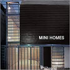 Mini Homes - Simone Schleifer