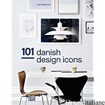 101Danish Design Icons - LARS DYBDAHL, ET AL. (TEXTS)