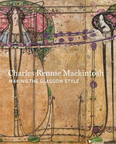 Charles Rennie Mackintosh - Brown, Alison