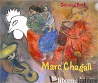 COLORING BOOK CHAGALL - ANNETTE ROEDER