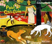 "COLORING BOOK GAUGUIN - ANNETTE ROEDER; PRESTEL PUBLISHING"""