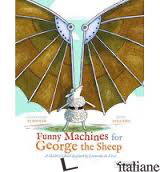 FUNNY MACHINES FOR GEORGE THE SHEEP - G. ELSCHNER