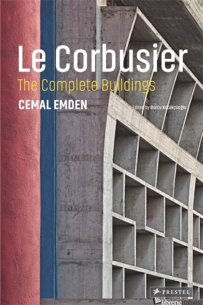 Le Corbusier The Complete Buildings - Emden Cemal
