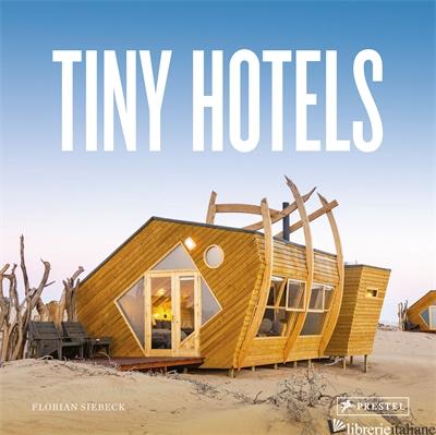 Tiny Hotels - Siebeck