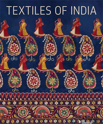 Textiles of India - Neuman, H E H
