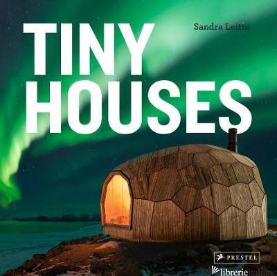 Tiny Houses - Sandra Leitte