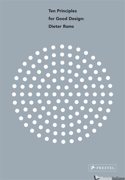 Principles for Good Design - Dieter Rams