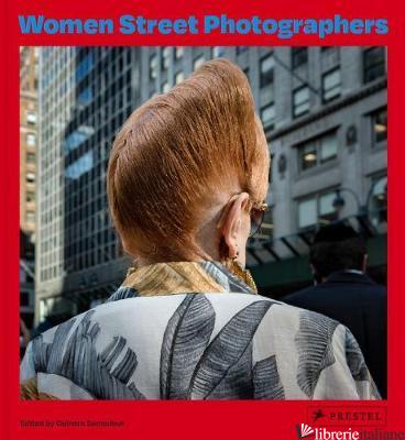 Women Street Photographers - Gulnara Samoilova