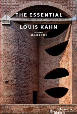 Essential Louis Kahn - Cemal Eden