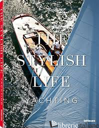 Stylish Life, The: Yachting -