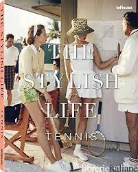 Stylish Life, The: Tennis Hb -