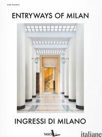 INGRESSI DI MILANO ENTRYWAYS OF MILAN  - Kolbitz Karl