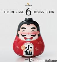 PACKAGE DESIGN BOOK 6 (INT) - PENTAWARDS (CUR.); WIEDEMANN J. (CUR.)