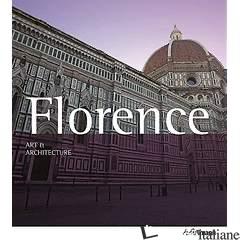 ESAURITO ------ Art & Architecture: Florence - ROLF C. WIRTZ