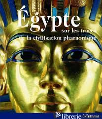 Egypte -- FRANCAIS - AA.VV