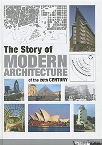 STORY OF MODERN ARCHITECTURE - JURGEN TIETZ