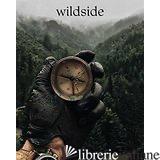 WILDSIDE - GESTALTEN