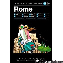 MONOCLE TRAVEL GUIDE SERIES: ROME - BRULE