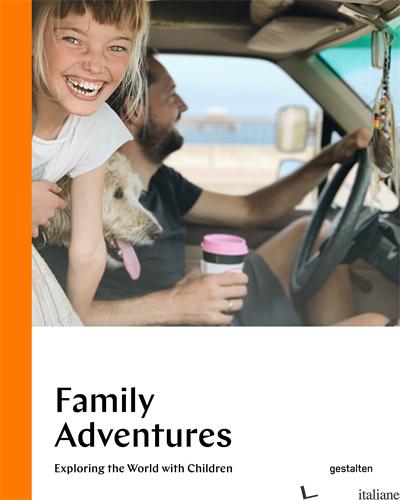 Family Adventures - gestalten E Austin Sailsbury