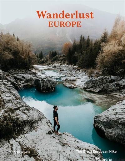 Wanderlust Europe - gestalten E Alex Roddie