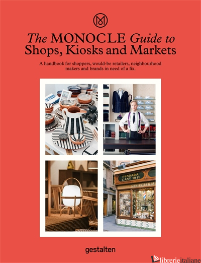 The Monocle Guide to Shops, Kiosks and Markets - Monocle